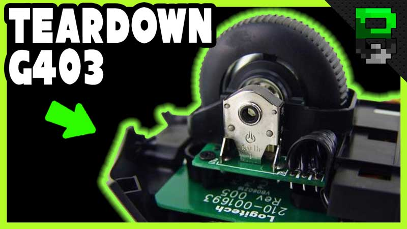 Logitech G403 Teardown – Gaming Mouse Disassembly